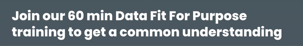 Data Fit For Purpose training